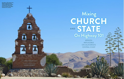 A feature story for National Geographic Traveler about the historic missions of Central California as a road trip along Highway 101